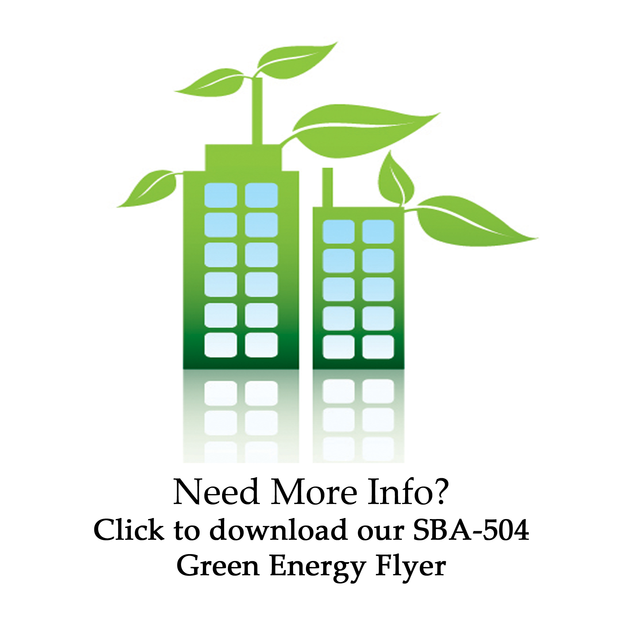 Download our SBA-504 Green Energy flyer